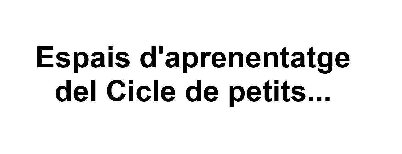 Carrusel Text Espais Cicle de petits